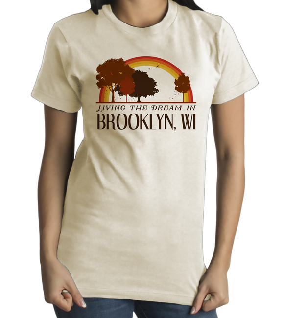 Standard Natural Living the Dream in Brooklyn, WI | Retro Unisex  T-shirt