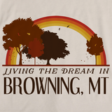 Living the Dream in Browning, MT | Retro Unisex