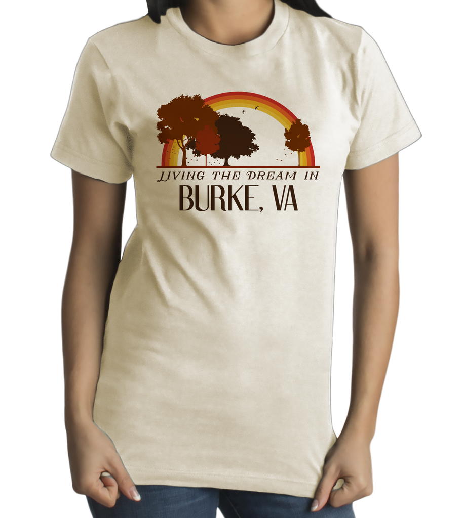 Standard Natural Living the Dream in Burke, VA | Retro Unisex  T-shirt