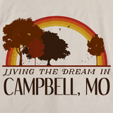 Living the Dream in Campbell, MO | Retro Unisex