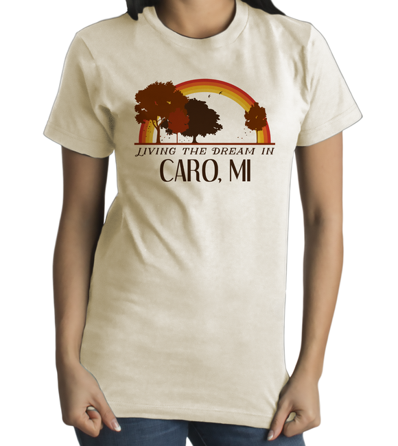 Standard Natural Living the Dream in Caro, MI | Retro Unisex  T-shirt
