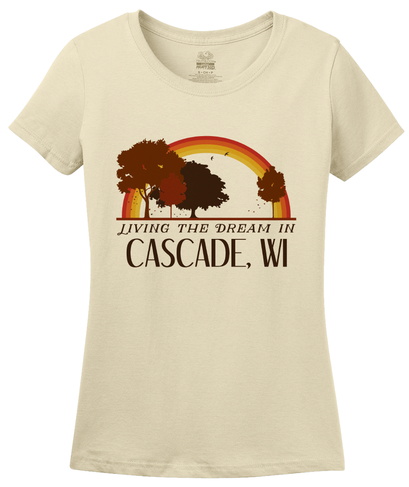 Ladies Natural Living the Dream in Cascade, WI | Retro Unisex  T-shirt