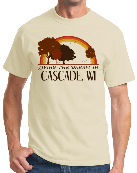Standard Natural Living the Dream in Cascade, WI | Retro Unisex  T-shirt
