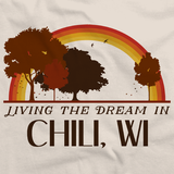 Living the Dream in Chili, WI | Retro Unisex