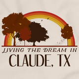 Living the Dream in Claude, TX | Retro Unisex