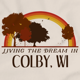 Living the Dream in Colby, WI | Retro Unisex