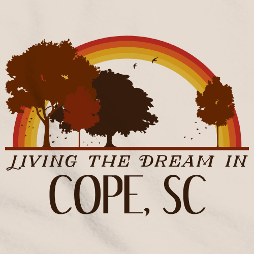 Living the Dream in Cope, SC | Retro Unisex