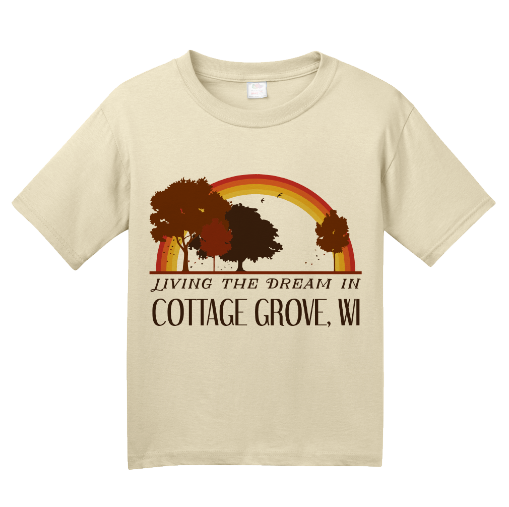 Youth Natural Living the Dream in Cottage Grove, WI | Retro Unisex  T-shirt