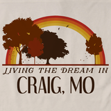 Living the Dream in Craig, MO | Retro Unisex