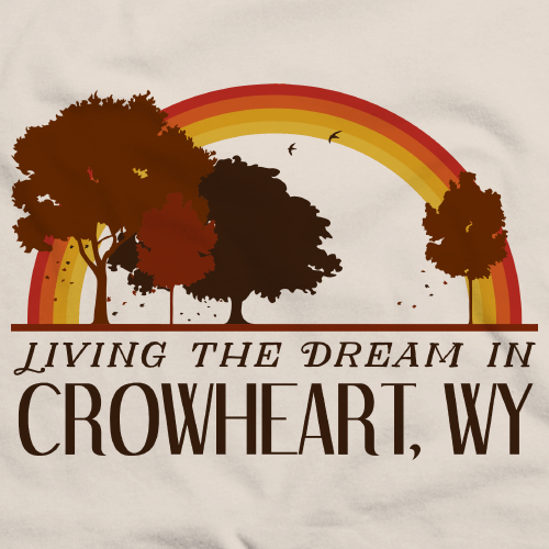 Living the Dream in Crowheart, WY | Retro Unisex