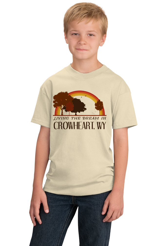 Youth Natural Living the Dream in Crowheart, WY | Retro Unisex  T-shirt
