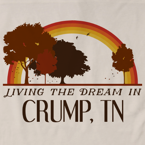 Living the Dream in Crump, TN | Retro Unisex