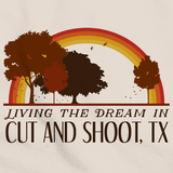 Living the Dream in Cut And Shoot, TX | Retro Unisex
