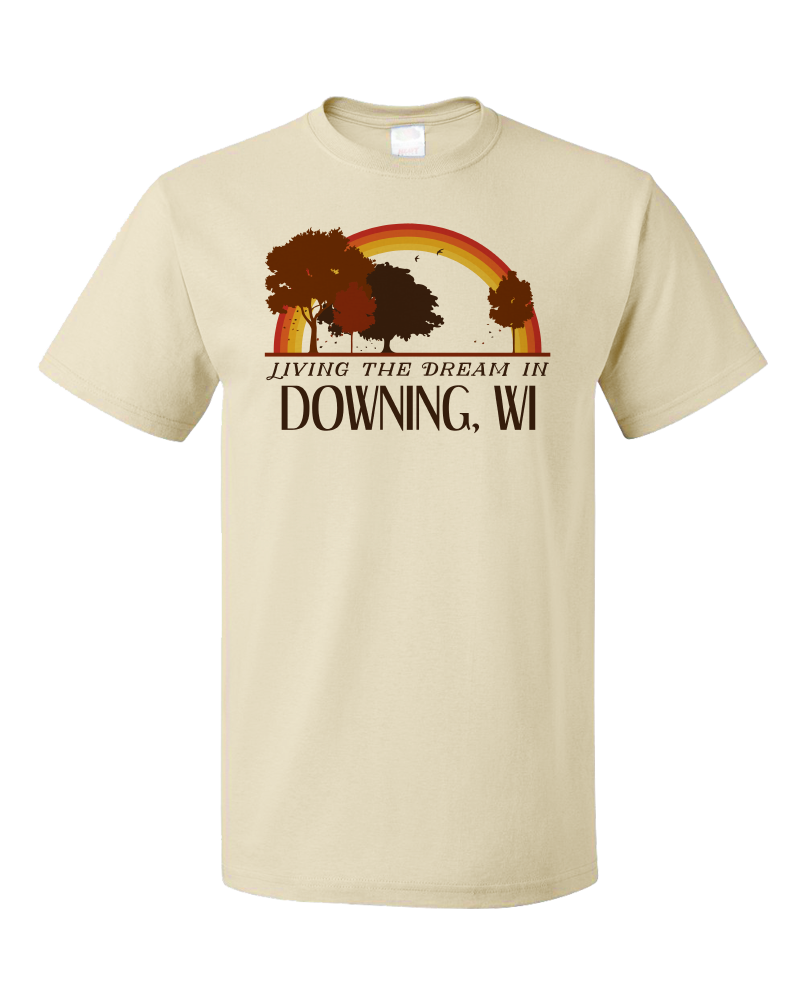 Standard Natural Living the Dream in Downing, WI | Retro Unisex  T-shirt