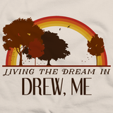 Living the Dream in Drew, ME | Retro Unisex