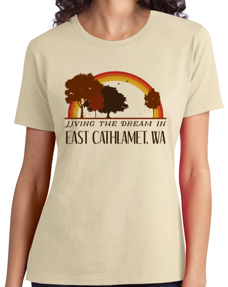 Ladies Natural Living the Dream in East Cathlamet, WA | Retro Unisex  T-shirt