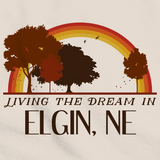 Living the Dream in Elgin, NE | Retro Unisex