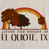 Living the Dream in El Quiote, TX | Retro Unisex