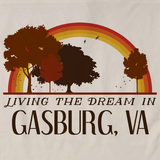 Living the Dream in Gasburg, VA | Retro Unisex