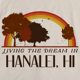 Living the Dream in Hanalei, HI | Retro Unisex