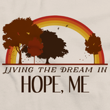 Living the Dream in Hope, ME | Retro Unisex