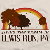 Living the Dream in Lewis Run, PA | Retro Unisex