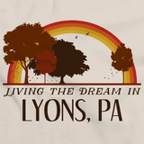 Living the Dream in Lyons, PA | Retro Unisex