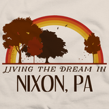 Living the Dream in Nixon, PA | Retro Unisex
