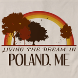 Living the Dream in Poland, ME | Retro Unisex