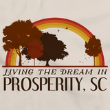 Living the Dream in Prosperity, SC | Retro Unisex