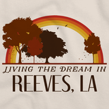 Living the Dream in Reeves, LA | Retro Unisex