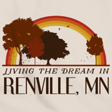 Living the Dream in Renville, MN | Retro Unisex