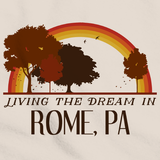Living the Dream in Rome, PA | Retro Unisex