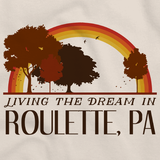 Living the Dream in Roulette, PA | Retro Unisex