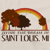 Living the Dream in Saint Louis, MI | Retro Unisex