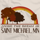Living the Dream in Saint Michael, MN | Retro Unisex