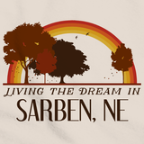 Living the Dream in Sarben, NE | Retro Unisex