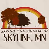 Living the Dream in Skyline, MN | Retro Unisex