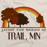 Living the Dream in Trail, MN | Retro Unisex