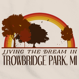 Living the Dream in Trowbridge Park, MI | Retro Unisex