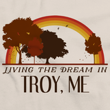 Living the Dream in Troy, ME | Retro Unisex