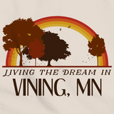 Living the Dream in Vining, MN | Retro Unisex