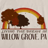 Living the Dream in Willow Grove, PA | Retro Unisex