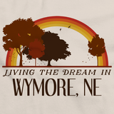 Living the Dream in Wymore, NE | Retro Unisex