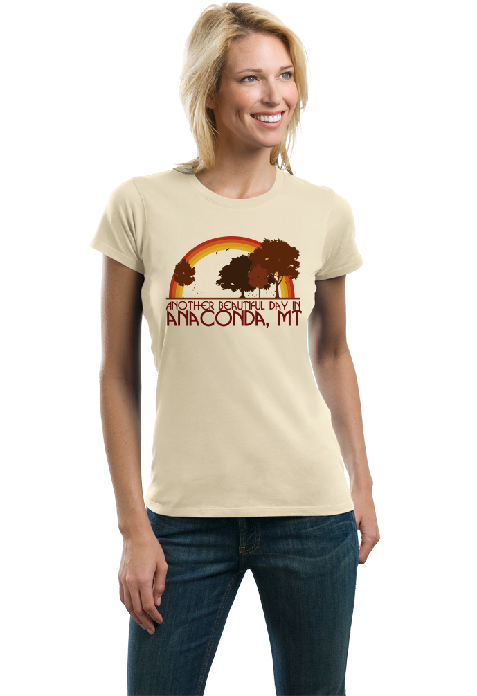 "Ladies Natural ""Another Beautiful Day In Anaconda, Montana"" T-shirt"