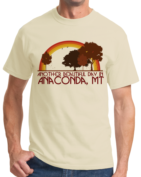"Standard Natural ""Another Beautiful Day In Anaconda, Montana"" T-shirt"
