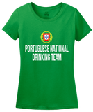 Ladies Green Portuguese National Drinking Team - Portugal Soccer Futebol T-shirt