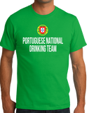 Standard Green Portuguese National Drinking Team - Portugal Soccer Futebol T-shirt