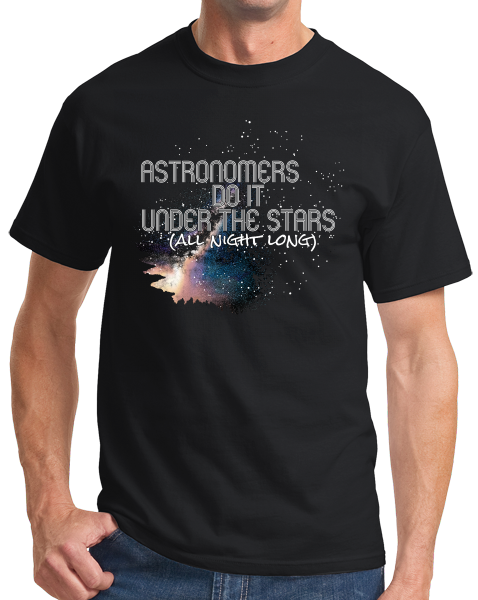 Standard Black Astronomers Do It Under The Stars, All Night Long - Humor Pun T-shirt