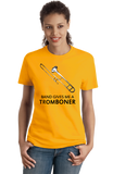Ladies Gold Band Gives Me A Tromboner - Marching Jazz Band Humor Camp Geek T-shirt